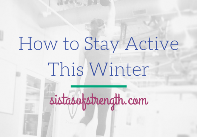 4 Ideas to Stay Active in Winter